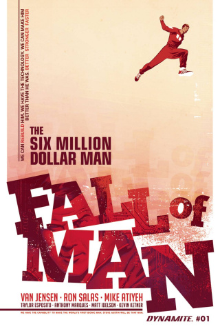 The Six Million Dollar Man: Fall of Man #1 (Salas Cover)
