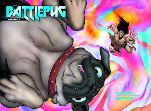 Battlepug Vol. 3: Sit, Stay, Die.