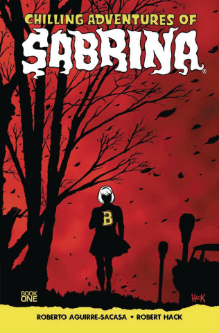 The Chilling Adventures of Sabrina Vol. 1