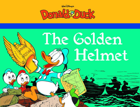Donald Duck Vol. 3: The Golden Helmet