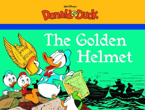 Donald Duck Vol. 3: The Golden Helmet