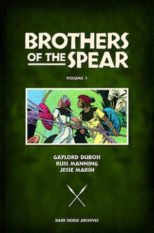 Brothers of the Spear Vol. 1