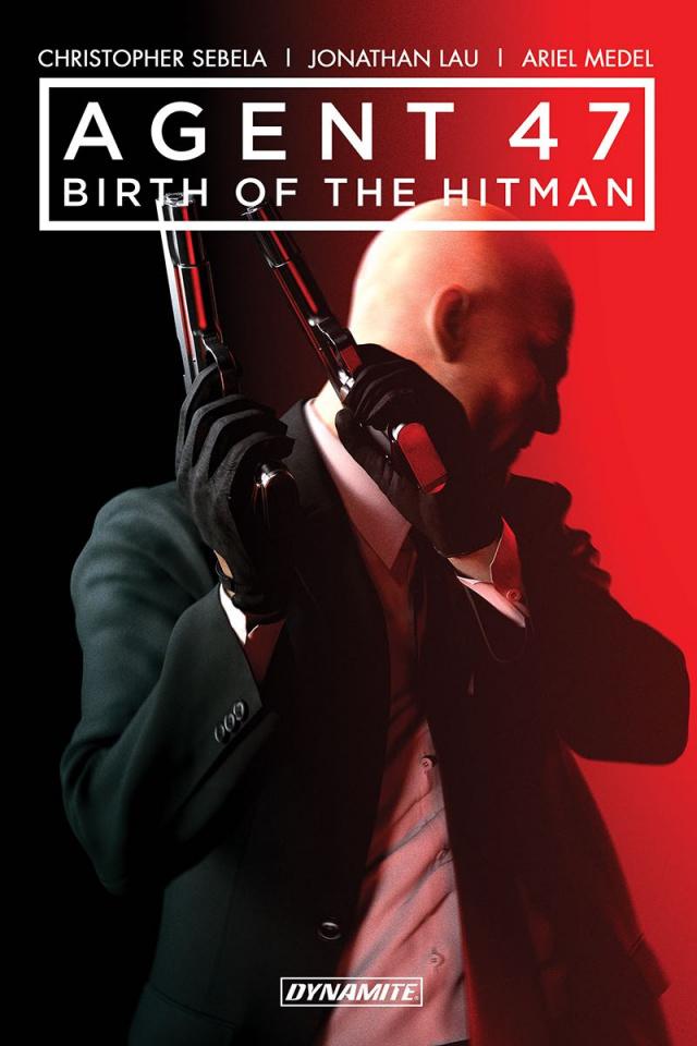 Agent 47 Vol. 1: Birth of the Hitman
