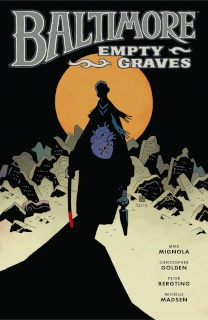 Baltimore Vol. 7: Empty Graves