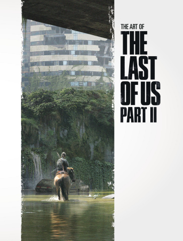 The Art of The Last of Us: Part II