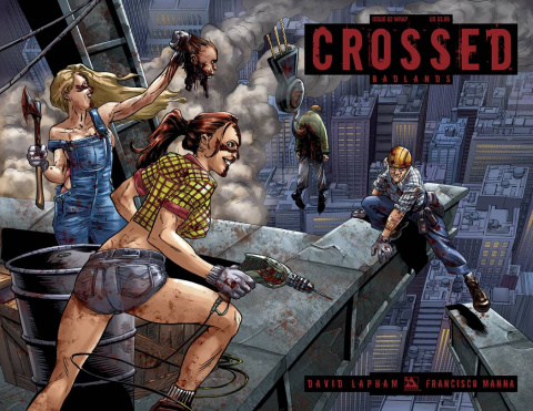 Crossed: Badlands #62 (Wrap Cover)