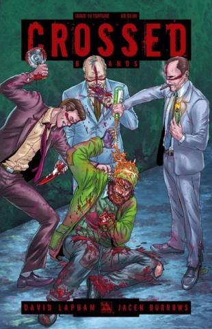 Crossed: Badlands #10 (Torture Cover)