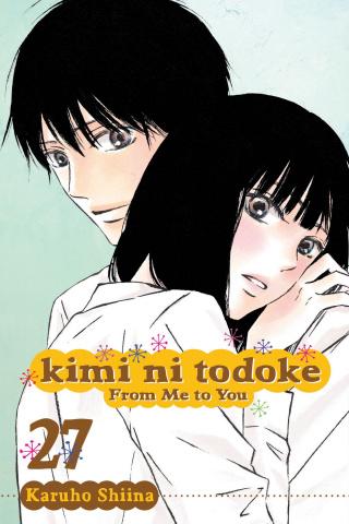 Kimi Ni Todoke Vol. 27: From Me To You