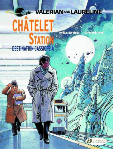 Valerian Vol. 9: Chatelet Station - Destination Cassiopeia