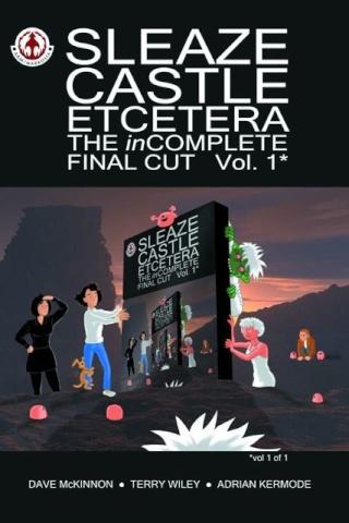 Sleaze Castle Etcetera Vol. 1: The Incomplete Final Cut