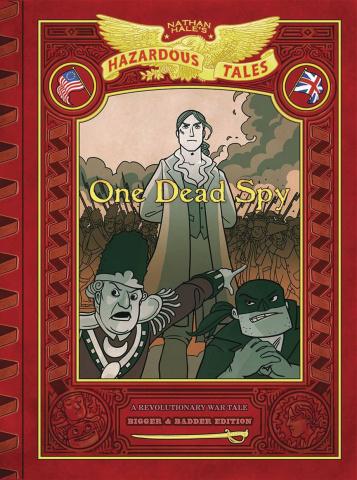 Nathan Hale's Hazardous Tales (Bigger & Badder Edition)