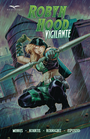 Robyn Hood: Vigilante