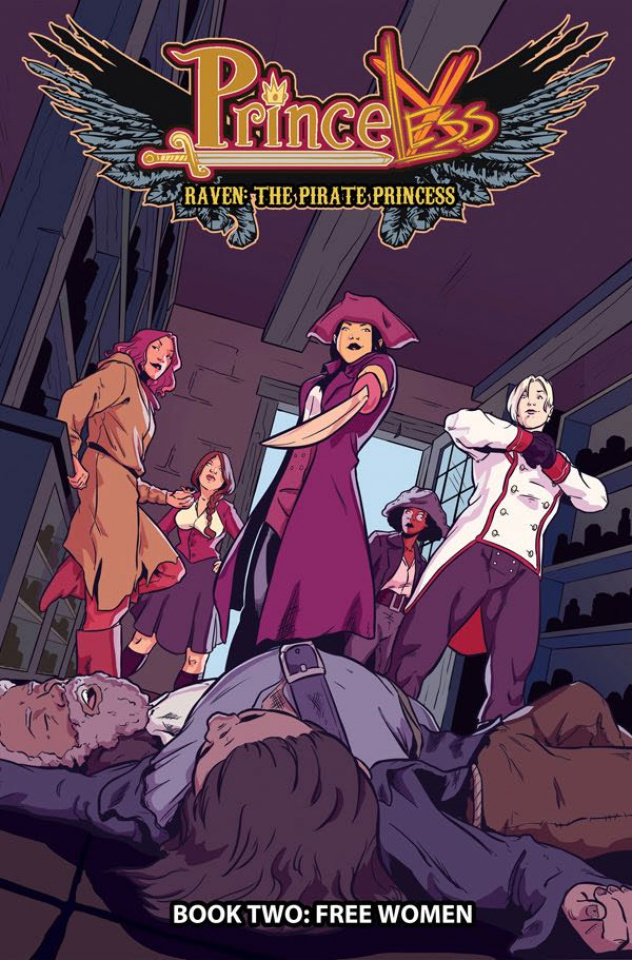 Princeless: Raven, The Pirate Princess Vol. 2: Free Women