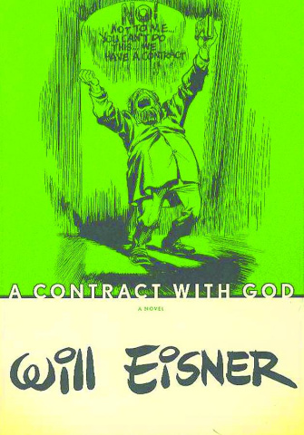 Will Eisner's: A Contract With God Trilogy