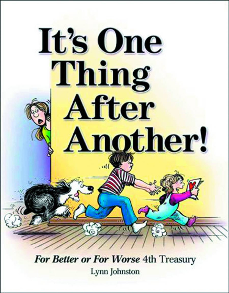 For Better or for Worse Vol. 4: It's One Thing After Another!