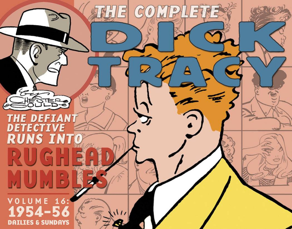The Complete Chester Gould Dick Tracy Vol. 16