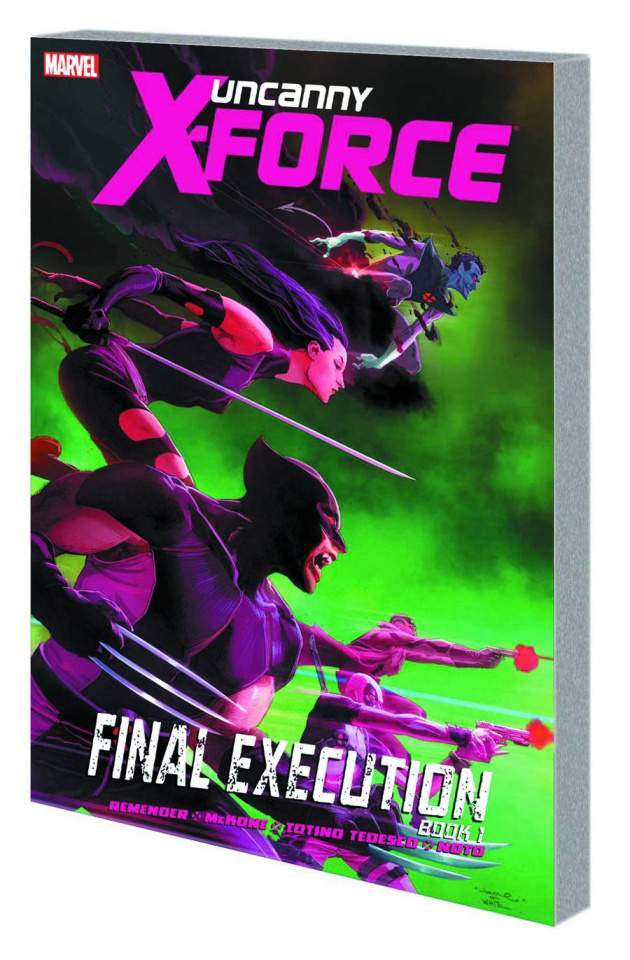 Uncanny X-Force Vol. 6: Final Execution, Book 1