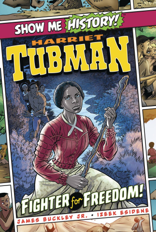 Show Me History! Harriet Tubman