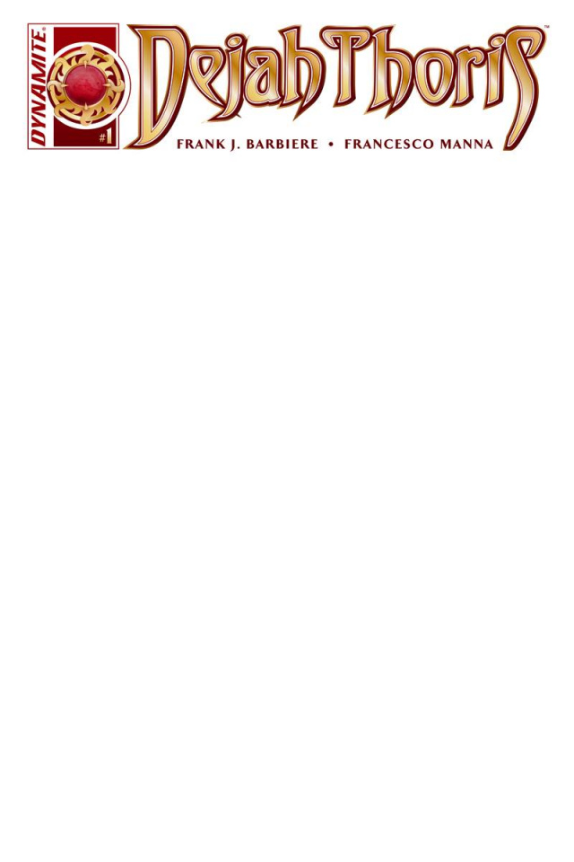 Dejah Thoris #1 (Blank Authentix Cover)