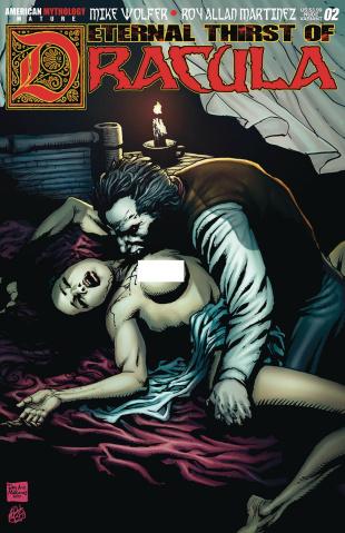 Eternal Thirst of Dracula #2 (Ravage Nude Cover)