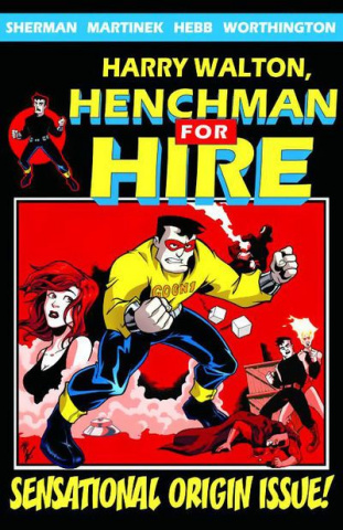 Harry Walton, Henchman For Hire