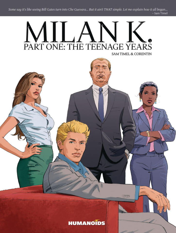 Milan K. The Teenage Years