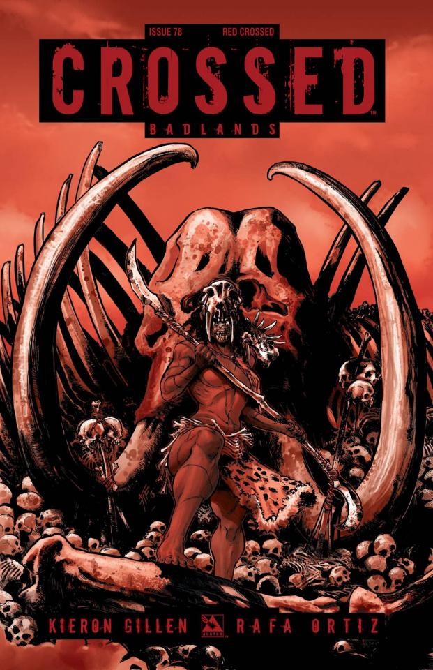 Crossed: Badlands #78 (Red Crossed Cover)