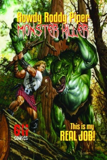 Rowdy Roddy Piper: Monster Killer