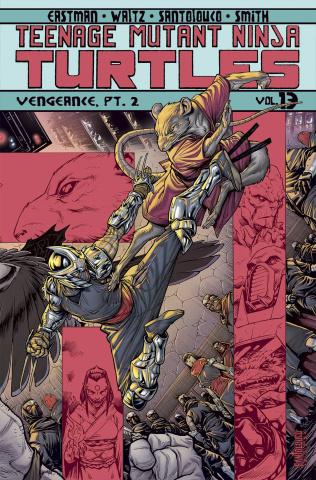 Teenage Mutant Ninja Turtles Vol. 13: Vengeance, Pt. 2