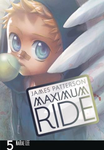 Maximum Ride Vol. 5