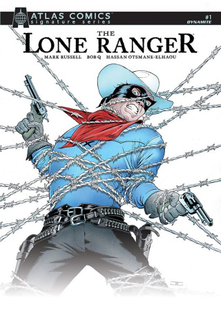 The Lone Ranger #1 (Mark Russell Signed Atlas Edition)