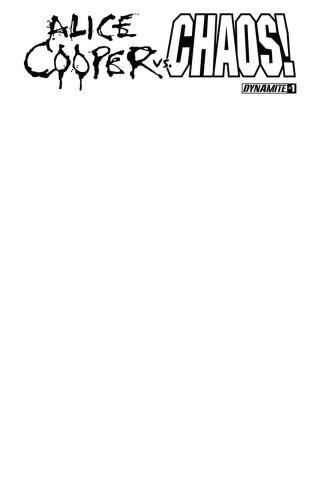 Alice Cooper vs. Chaos! #1 (Blank Authentix Cover)