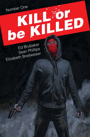 Kill or be Killed #1