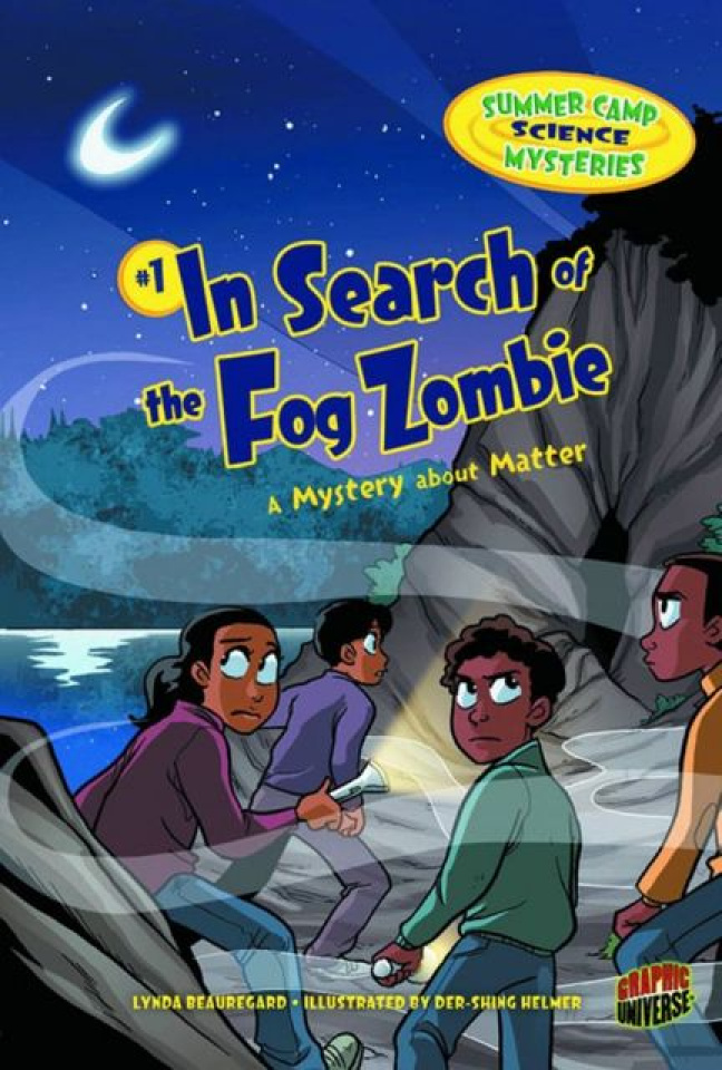 Summer Camp Science Mysteries Vol. 1: In Search of the Fog Zombie
