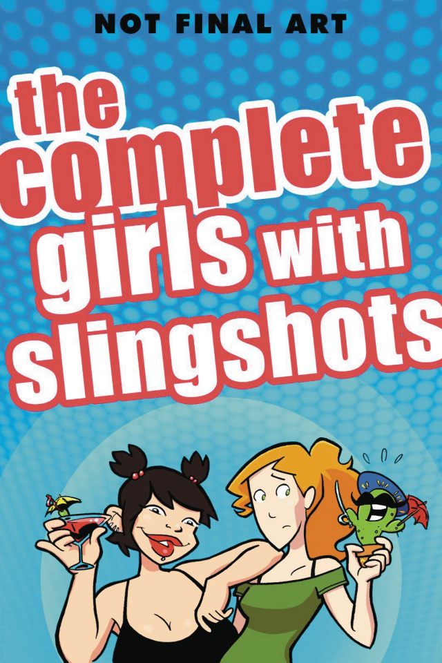 The Complete Girls With Slingshots