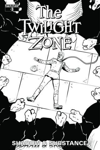 The Twilight Zone: Shadow & Substance #3 (15 Copy Vilanova B&W Cover)