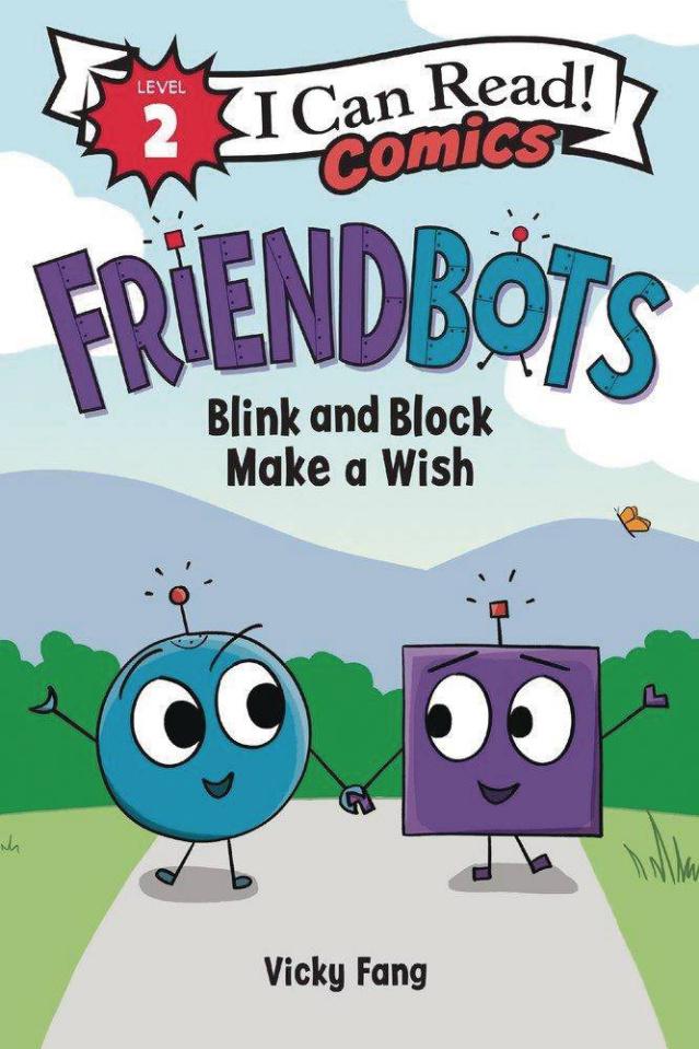 I Can Read! Comics Level 2: Friendbots - Blink and Blank Make a Wist