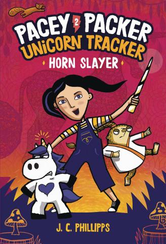 Pacey Packer: Unicorn Tracker Vol. 2: Horn Slayer