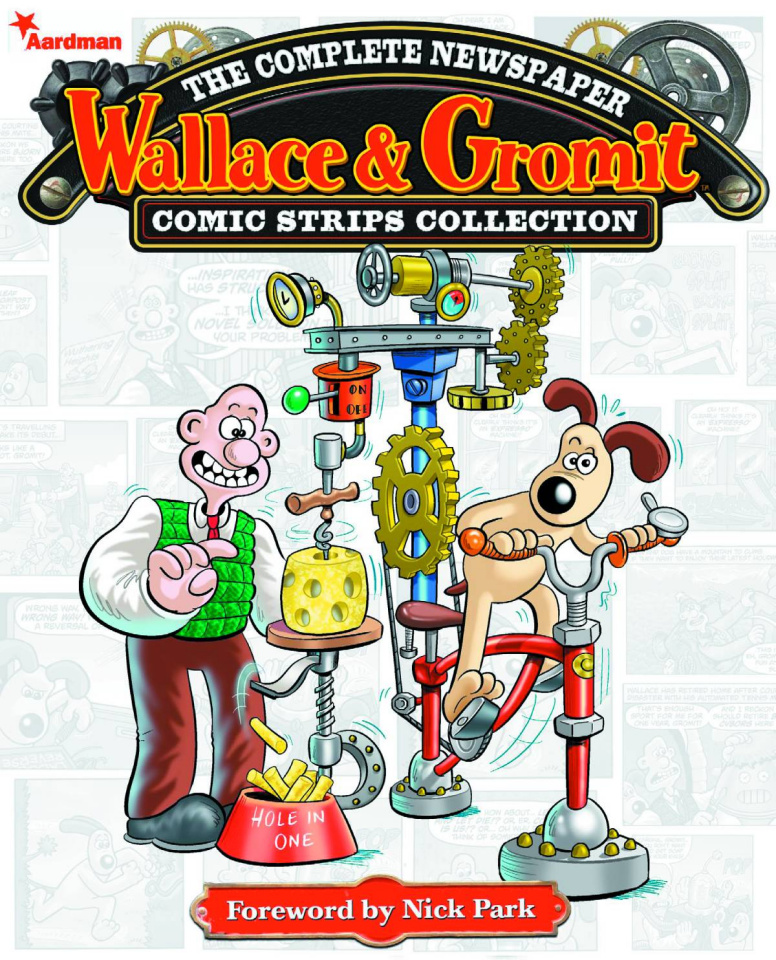 Wallace & Gromit: The Complete Newspaper Comic Strips Collection Vol. 1