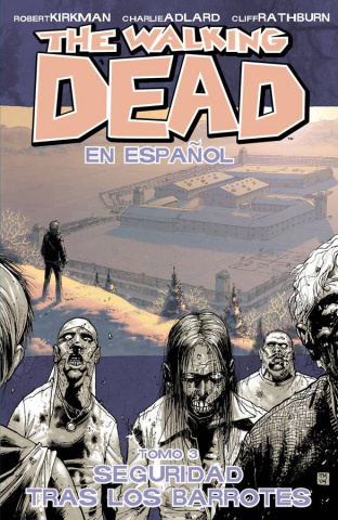 The Walking Dead: En Espanol Vol. 3