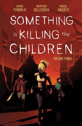 Something Is Killing the Children Vol. 3