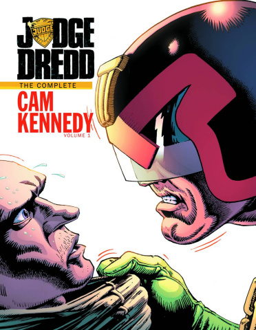 Judge Dredd: The Complete Cam Kennedy Collection Vol. 1