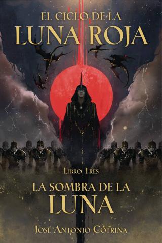 El Ciclo de la Luna Roja Vol. 3