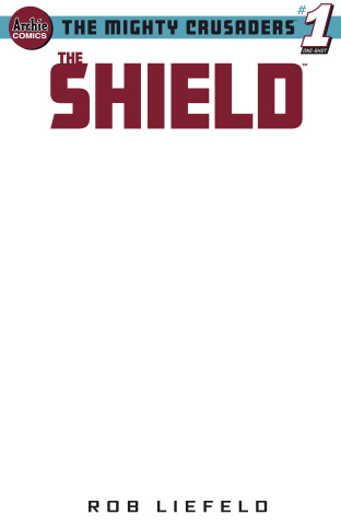Mighty Crusaders: The Shield (Blank Cover)