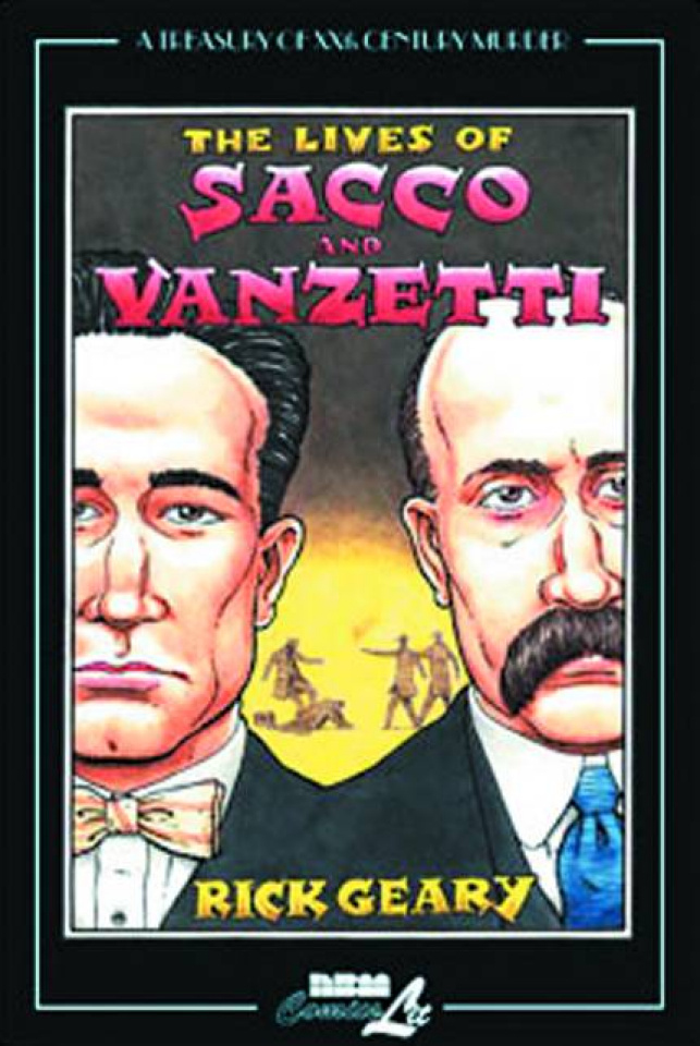 A Treasury of 20th Century Murder Vol. 4: The Lives of Sacco and Vanzetti