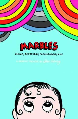 Marbles: Mania, Depression, Michelangelo & Me
