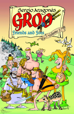 Groo: Friends and Foes Vol. 3