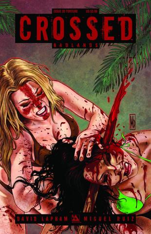 Crossed: Badlands #35 (Torture Cover)