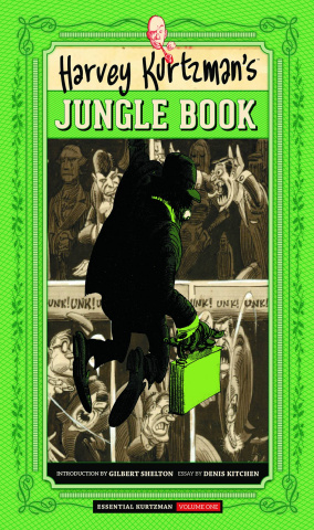 The Essential Kurtzman Vol. 1: Jungle Book