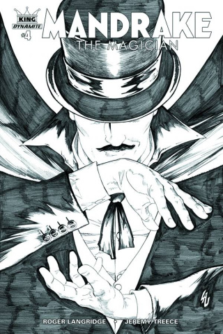 Mandrake: The Magician #4 (10 Copy Lau B&W Cover)